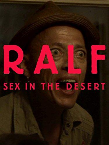 Ralf. Sex in der Wüste
