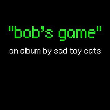 ''bob's game''