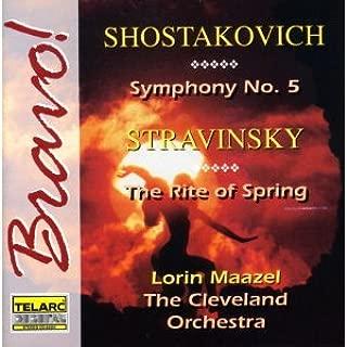 Shostakovich: Symphony No. 5 / Stravinsky: Rite of Spring
