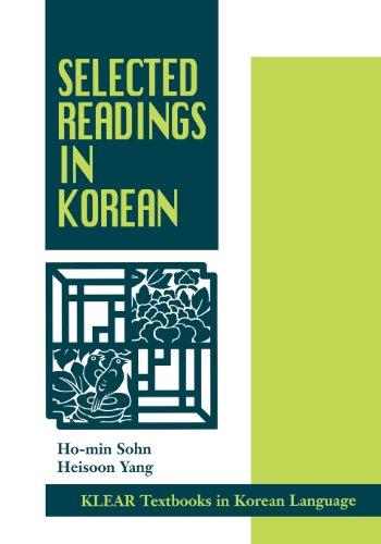Selected Readings in Korean (KLEAR Textbooks in Korean Language)
