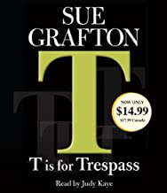 By Sue Grafton T Is for Trespass (Kinsey Millhone Mystery) (Abridged) [Audio CD]