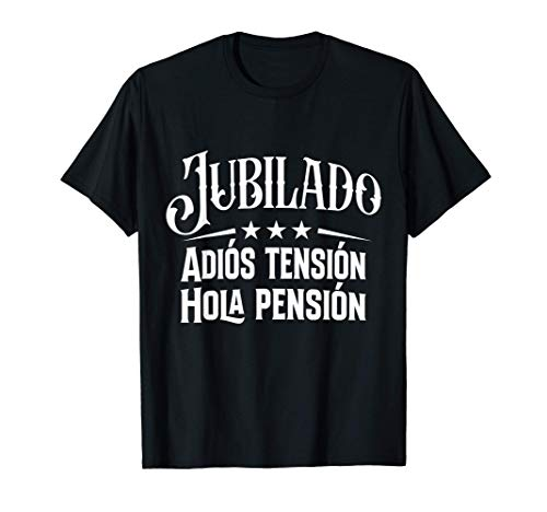 Jubilado Hola Pensión Regalo 2021 Retirado Fiesta Leyenda Camiseta
