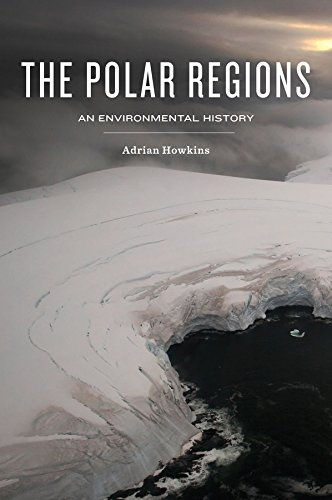 Compare Textbook Prices for The Polar Regions: An Environmental History 1 Edition ISBN 9780745670805 by Howkins, Adrian