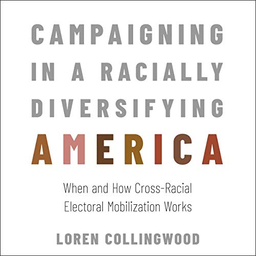 Campaigning in a Racially Diversifying America cover art