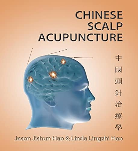 Compare Textbook Prices for Chinese Scalp Acupuncture 1st Edition ISBN 9781891845604 by Dr. Jason Ji-shun Hao,Dr. Linda Ling-zhi Hao,Honora Lee Wolfe