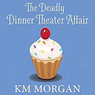 The Deadly Dinner Theater Affair audiobook cover art