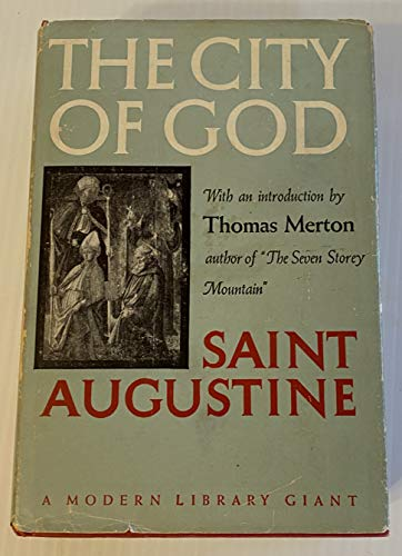 The City Of God  With an Introduction By Thomas Merton