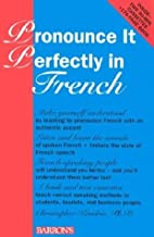Pronounce It Perfectly in French with Cassette(s) by Christopher Kendris (1994-04-03)