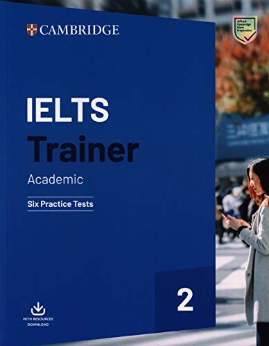 IELTS trainer. Academic. Six practice tests with answers. Per le Scuole superiori (Vol. 2)