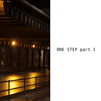 One Step Part I