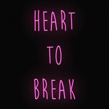 Heart to Break