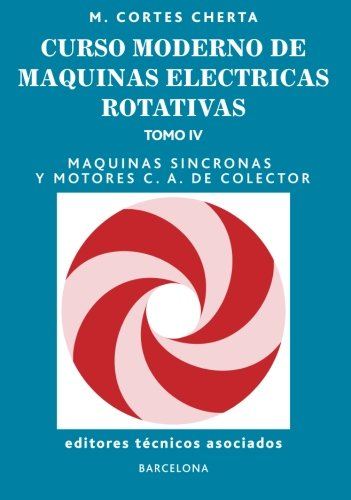 Curso Moderno De Máquinas Eléctricas Rotativas Tomo Iv