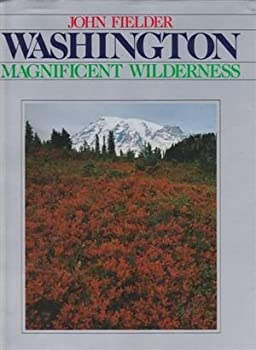 Washington: Magnificent wilderness 0942394216 Book Cover