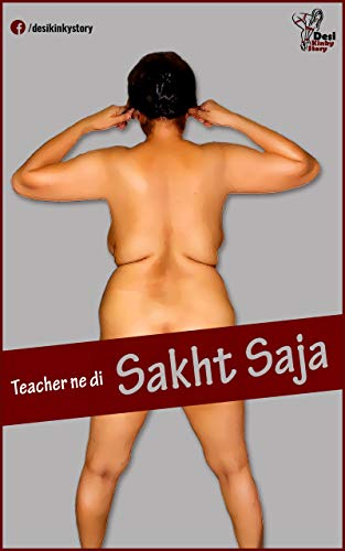 Hindi Indian BDSM Story - Teacher ne di Sakht Saja (English Edition)