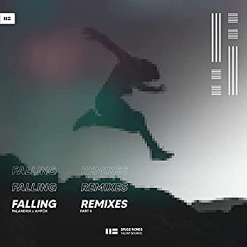 Falling: The Remixes (Pt. 2)