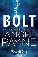 Bolt: Bolt Saga: Volume One: Parts 1, 2 & 3 (Bolt Saga (1))