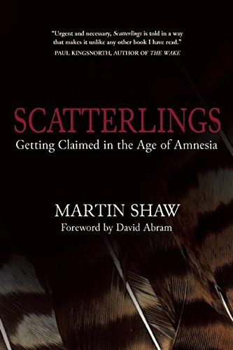 Scatterlings: Getting Claimed in the Age of Amnesia