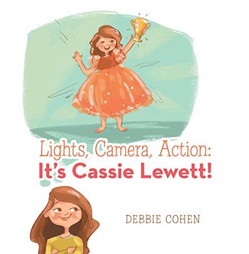 Lights, Camera, Action: It's Cassie Lewett! (English Edition)