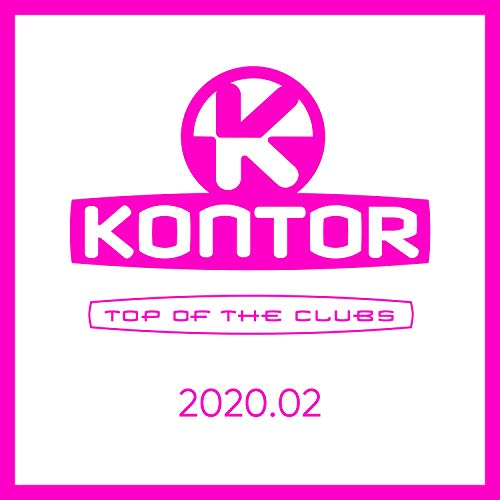 Kontor Top of the Clubs 2020.02 [Explicit]