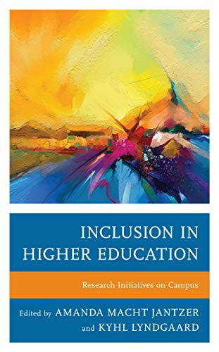 Inclusion in Higher Education: Research Initiatives on Campus (English Edition)