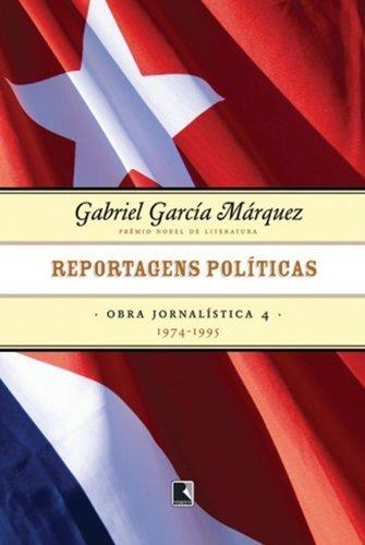 Reportagens políticas (1974-1995 - Vol. 4)