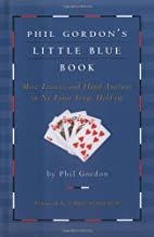 Phil Gordon's Little Blue Book: More Lessons and Hand Analysis in No Limit Texas Hold'em