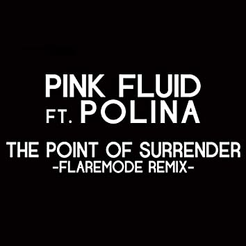 The Point of Surrender Rmx