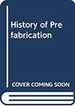 Best history of prefabrication Reviews