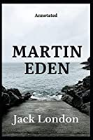 Martin Eden by Jack London annotated