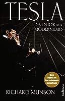 Tesla: Inventor De La Modernidad / Inventor of the Modern