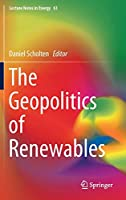 The Geopolitics of Renewables (Lecture Notes in Energy, 61)