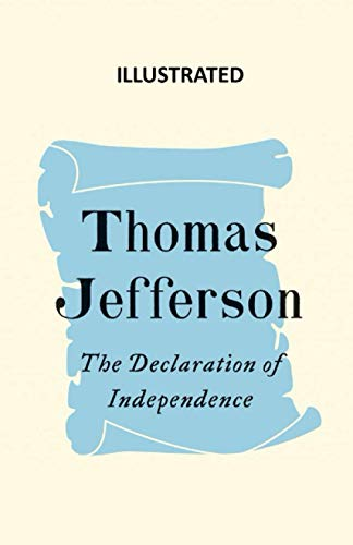 The Declaration of Independence (Illustrated)
