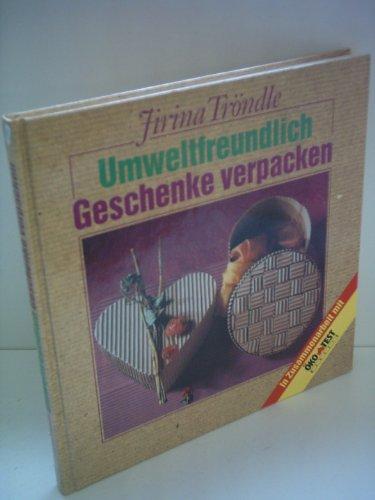 Jirina Tröndle: Umweltfreundlich Geschenke verpacken