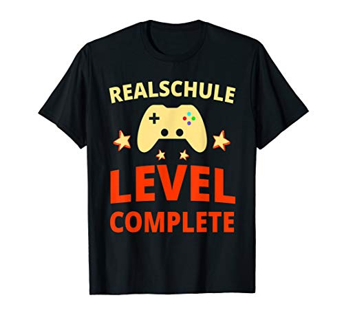 Realschule Level Complete Schulabschluss T-Shirt