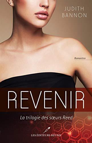 Revenir: La trilogie des soeurs Reed T.1 (French Edition)