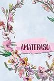 AMATERASU: Personalized Journal with Her Japanese Name (Janaru/Nikki)