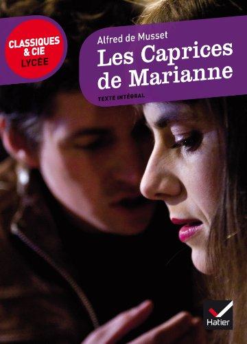Les caprices de Marianne (Classiques & Cie Lycée (31))