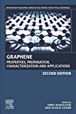 Graphene: Properties, Preparation, Characterization and Applications (Woodhead Publishing Series in Electronic and Optical Materials) (English Edition)