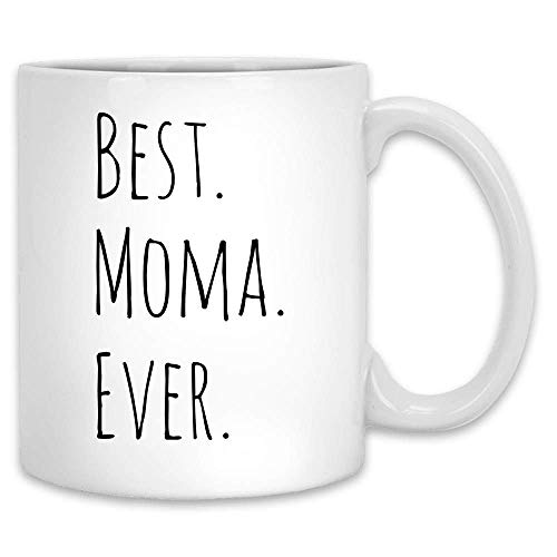 Not Applicable Beste moma Ever lustige Tasse weiße Keramik 11 unzen