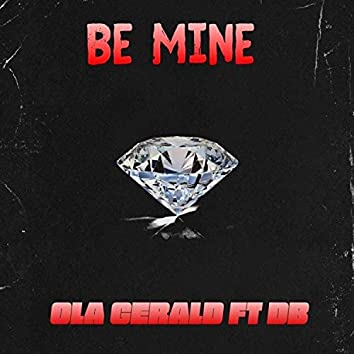 Be Mine (feat. DB)