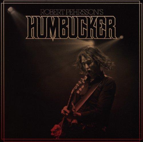 Robert Pehrsson'S Humbucker: Robert Pehrsson's Humbucker (Audio CD)