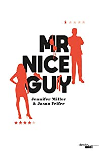 Mr Nice Guy par Jason Feifer