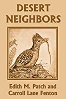 Desert Neighbors (Yesterday's Classics)