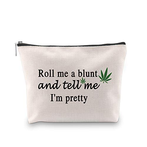 G2TUP Weed Accessories Bag Funny Marijuana Weed Cosmetic Bag Roll Me a Blunt and Tell Me I'm Pretty Zipper Pouch (Roll…