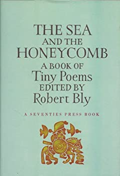 The sea and the honeycomb;: A book of tiny poems (Beacon paperback, 399) 0807064106 Book Cover