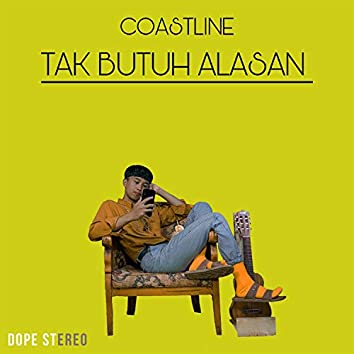 Tak Butuh Alasan (feat. Lintang Candra)