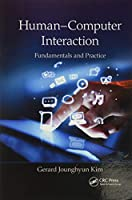 Human–Computer Interaction: Fundamentals and Practice