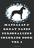 Mandalas & Great Danes Personalized Coloring Book Vol 2