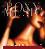 Showing Out by Roxy Music