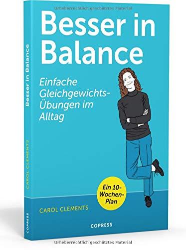 Besser in Balance: Einfache Gleichgewichtsübungen im Alltag | Gesund und fit in jedem Alter | für mehr Beweglichkeit und Wohlbefinden | Balance üben, Stürze vermeiden und aktiv bleiben!